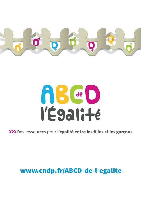 ABCD de l'égalité, qui fournit des éléments pour la mise en place de « l'éducation à l'égalité »