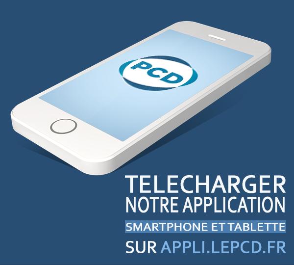 Téléchargez l'application smartphone et tablette du PCD