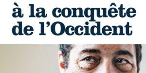 PARUTION DU LIVRE-CHOC DE JEAN-FRÉDÉRIC POISSON – « L'ISLAM À LA CONQUÊTE DE L'OCCIDENT »