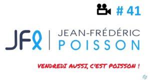 VIDEO – « Vendredi, c'est Poisson » du 25 janvier 2019 – Ne cédons rien au fédéralisme de l'Union Européenne #41
