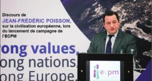 Discours de Jean-Frédéric Poisson, sur la civilisation européenne, lors du lancement de campagne de l'ECPM