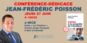 Nice : Conférence-dédicace de Jean-Frédéric Poisson jeudi 27 juin 2019 à 18h30