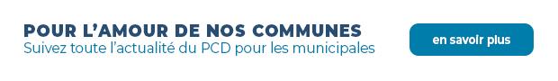 Pour l'amour de nos communes - toute l'actualité du PCD pour les municipales